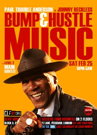 Bump & Hustle Music with PTA, Johnny Reckless & Main Squeeze