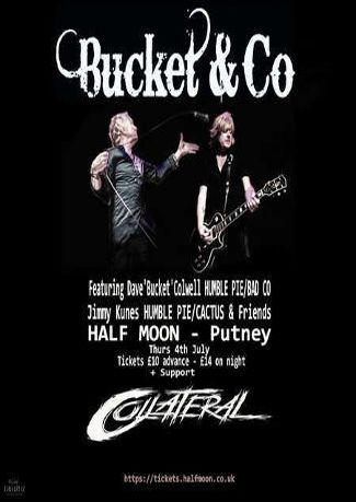 Bucket and Co, The Half Moon Putney, London, Thu 4th July