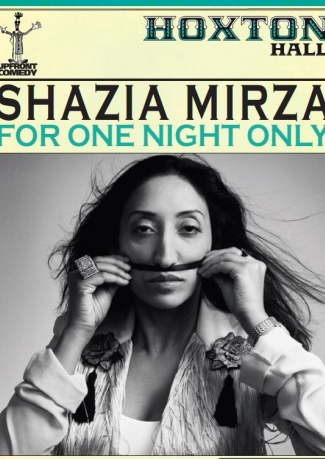 Shaiza Mirza: For One Night Only