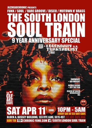 The South London Soul Train 9 Year Anniversary Special