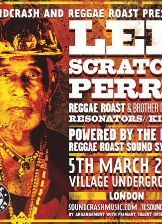 Reggae Roast and Soundcrash present Lee 'Scratch' Perry LIVE