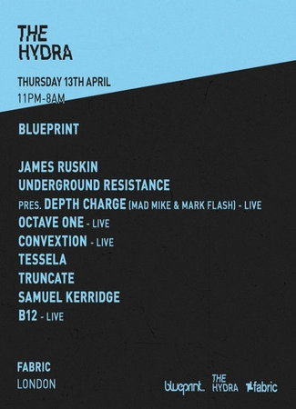 The Hydra presents Blueprint with Underground Resistance