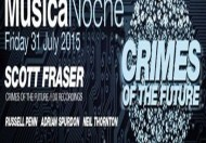 Musica Noche Crimes of the Future Special with Scott Fraser @ The Horse & Groom