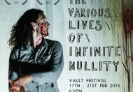 The Various Lives Of Infinite Nullity @ The Vaults