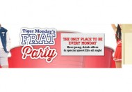 Tiger Monday's FRAT Party @ Tiger Tiger