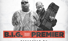 Biggie Smalls x DJ Premier