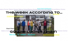 The Week According to... Goldie Lookin Chain