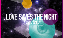 Love Saves the Night - Preview!