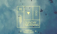 Danny Daze - Sunday Morning