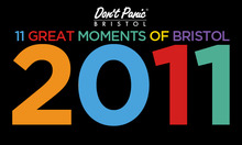 11 Great moments of Bristol 2011