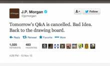 J.P Morgan Cancels Twitter Q&A - Here's Why...