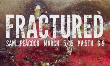 Frack Off! - Fractured by Sam Peacock