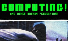 Ghouls' Night Out presents Computing! And other modern perversions