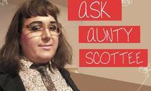 Ask Auntie Scottee