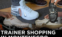 Trainer Shopping in Montenegro