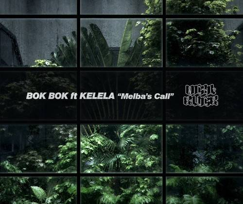 Bok Bok ft Kelela - Melba's Call