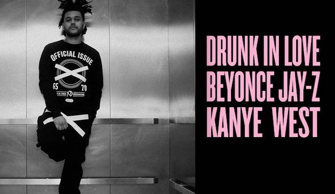 Kanye West x The Weeknd x Drunk In Love