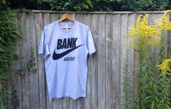 It's A Bank Holiday T-Shirt!
