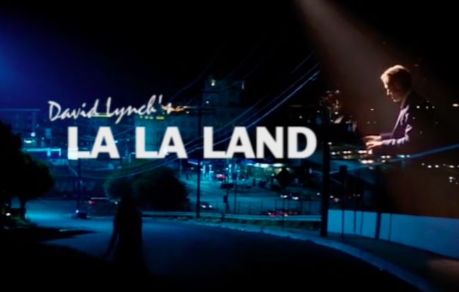 La La Land Recut In The Style Of David Lynch