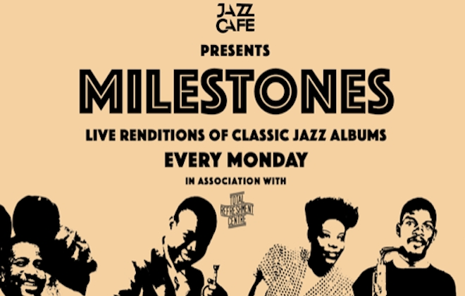 The Jazz Cafe Presents Milestones, A New Live Series