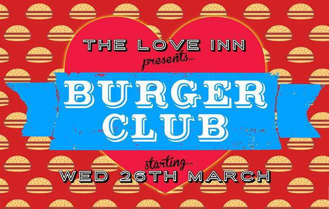 The Love Inn Burger Club