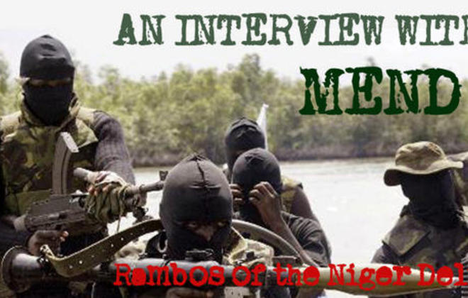 An Interview with MEND - Rambos of the Niger Delta