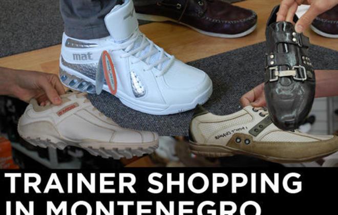 Trainer Shopping in Montenegro