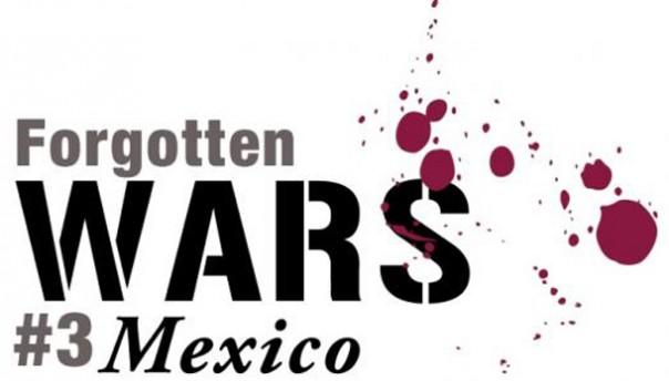 Forgotten Wars - Mexico