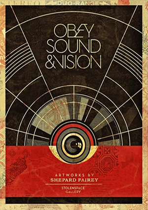 Obey Sound & Vision by Shepard Fairey