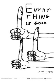 Everything Is Good by David Shrigley